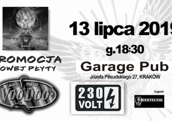 Koncert VooDoo, 230V, Śmiertelnik – 13-lipca-2019. Garage Pub Kraków g.18:30